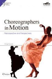 Choreographers in Motion: Retrospective and Perspectives