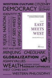A Dynamic Approach to Korea Vol.1 - East Meets West