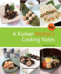 A Korean Mother`s Cooking Notes