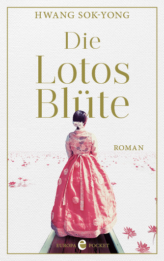 Hwang Sok-Yong: Die Lotosblüte (Softcover)
