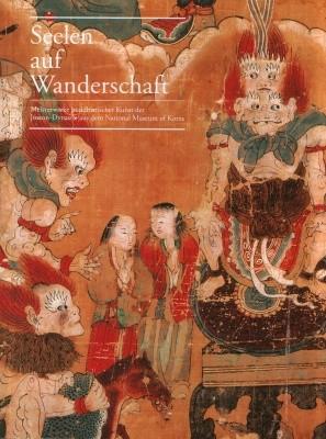 Seelen auf Wanderschaft: Meisterwerke buddhistischer Kunst