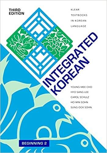 Integrated Korean: Beginning 2 Textbook (Third Edition)