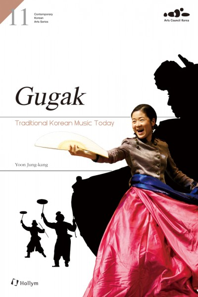 Gugak: Traditional Korean Music Today