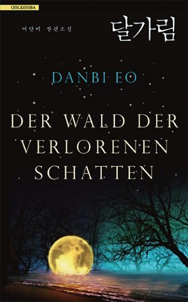 Eo Danbi - Der Wald der verlorenen Schatten