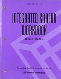 Integrated Korean: Intermediate 1 Workbook (Second Edition)