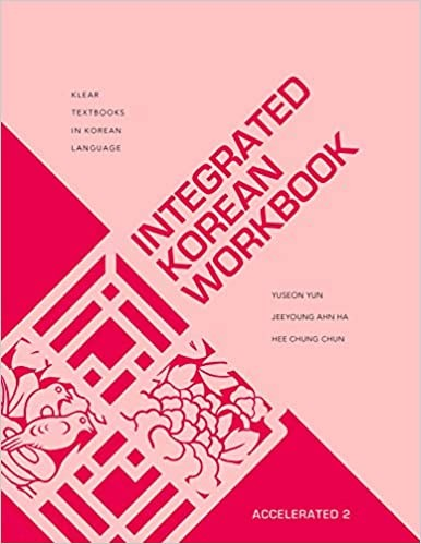 Integrated Korean: Accelerated 2 Workbook