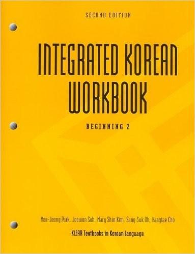 Integrated Korean: Beginning 2 Workbook (Second Edition)