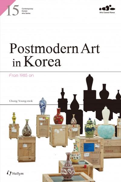 Postmodern Art in Korea: From 1985 on