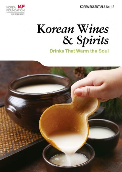 Korean Wines & Spirits: Drinks That Warm the Seoul