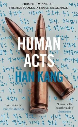 Han Kang - Human Acts (Engl. edition)
