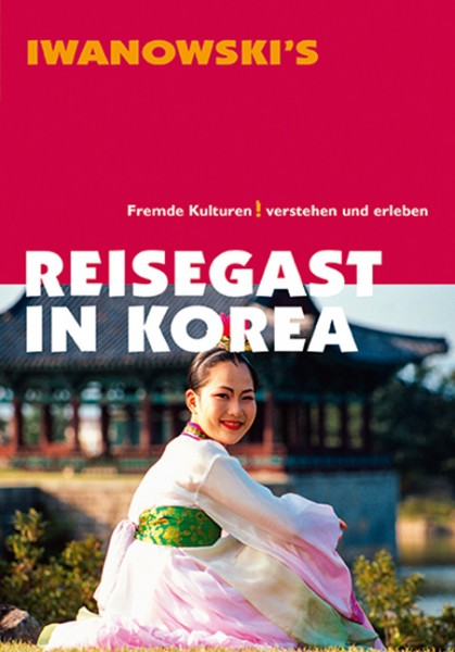 Reisegast in Korea, 3. Aufl. 2013