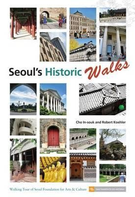 Seoul's Historic Walks