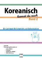 Koreanisch kannst du auch - Band 2