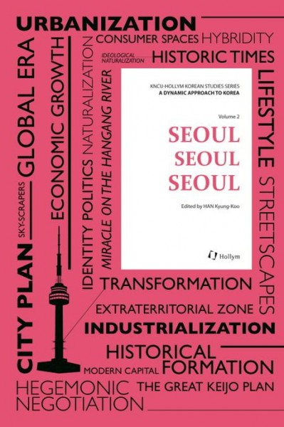A Dynamic Approach to Korea Vol. 2 - Seoul, Seoul, Seoul