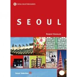 SEOUL | Seoul Selection Guides (Reiseführer)