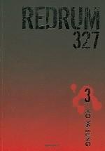 Redrum 327 Vol. 3