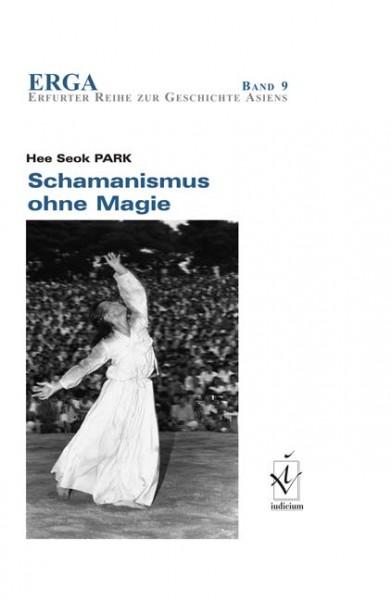 Schamanismus ohne Magie