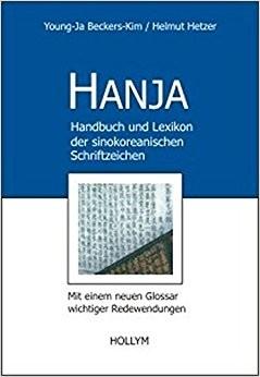 Hanja: Handbuch und Lexikon der sinokreanischen Schriftzeichen