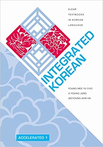 Integrated Korean: Accelerated 1 Textbook