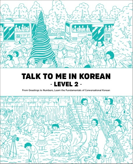 Talk To Me In Korean 2