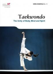 Taekwondo: The Unity of Body Mind and Spirit