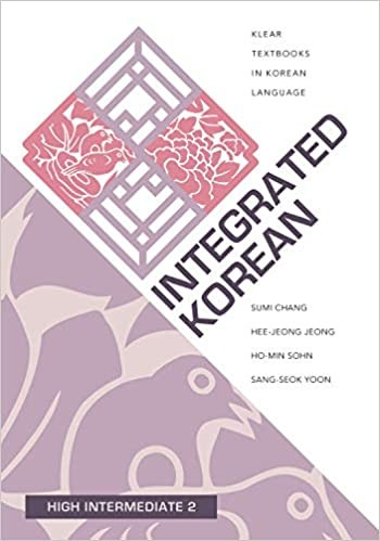 Integrated Korean: High Intermediate 2 Textbook