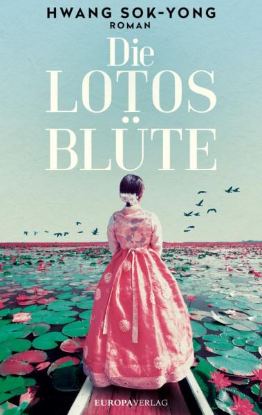 Hwang Sok-Yong - Die Lotosblüte (Hardcover)