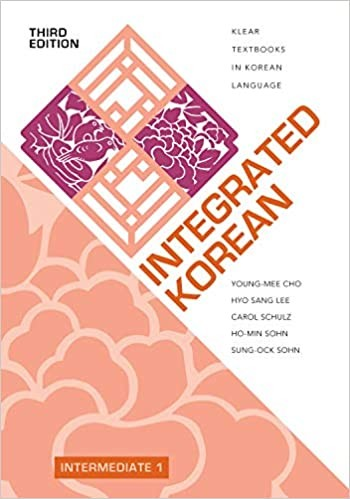 Integrated Korean: Intermediate 1 Textbook (Third Edition)