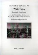 Wintervision: Koreanische Frauenliteratur