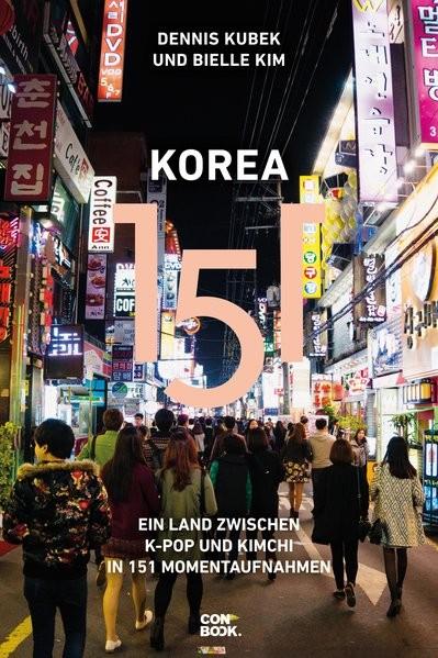Korea 151: Ein Land zwischen K-Pop und Kimchi