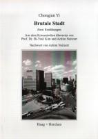 Brutale Stadt: Zwei Erz