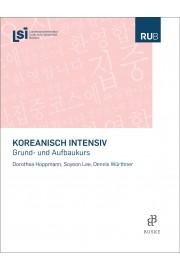 Koreanisch intensiv: Grund- und Aufbaukurs
