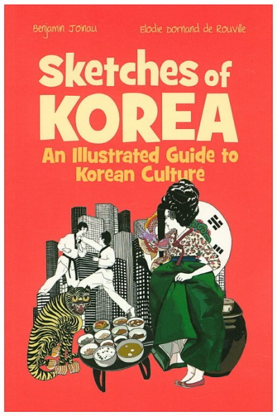 Sketches of Korea - An Illustrated Guide to Korean Culture