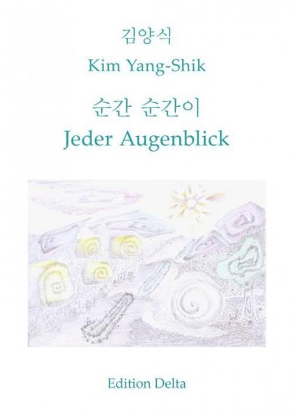 Kim Yang-Shik: Jeder Augenblick