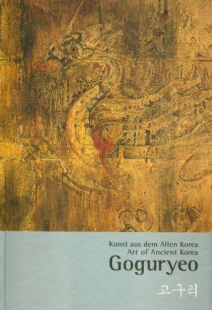 Goguryeo - Kunst aus dem Alten Korea