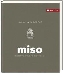 Miso – Rezepte, Kultur, Menschen