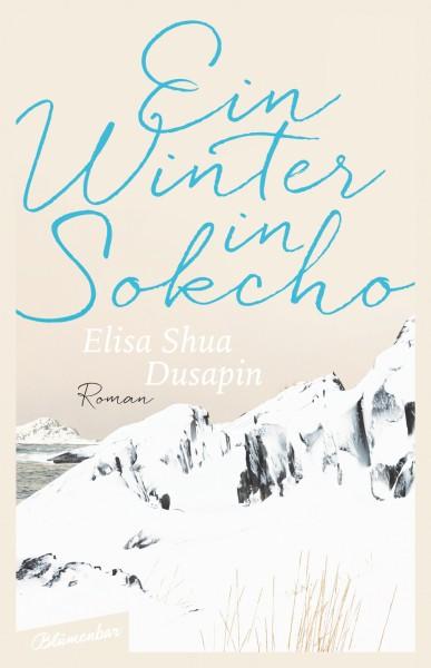 Elisa Shua Dusapin - Ein Winter in Sokcho