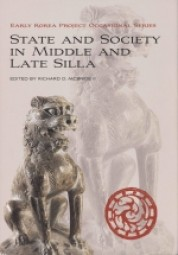 State and Society in Middle and Late Silla