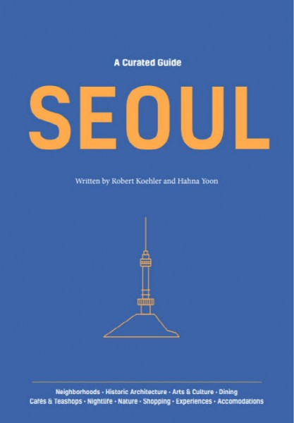 SEOUL: A Curated Guide