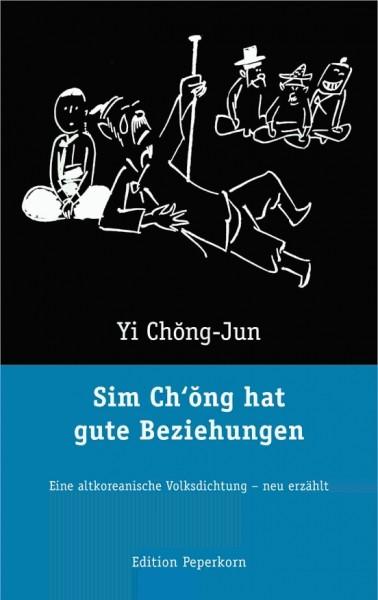 Sim Chong hat gute Beziehungen
