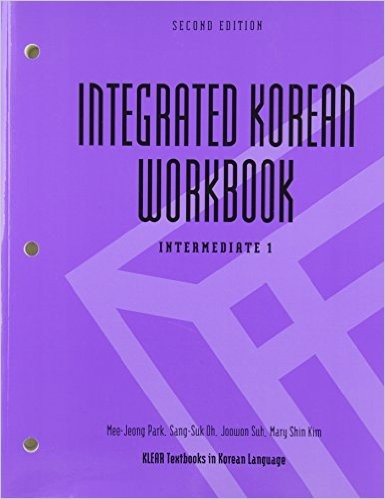 Integrated Korean: Intermediate 1 Workbook (Second Edition)