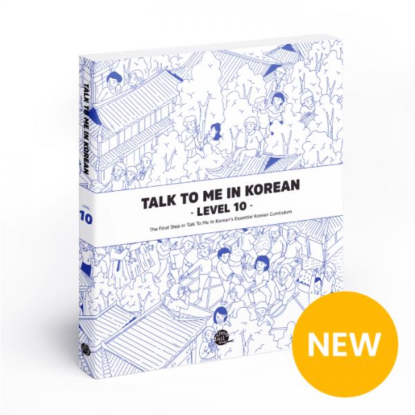 Talk To Me In Korean - Level 10