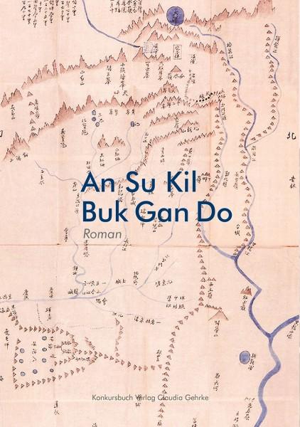 An Su Kil - Buk Gan Do