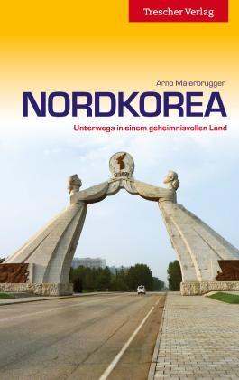 Nordkorea - 4. erweiterte Auflage 2019