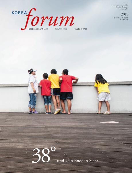 Korea Forum 2015 - Gesellschaft - Politik - Kultur
