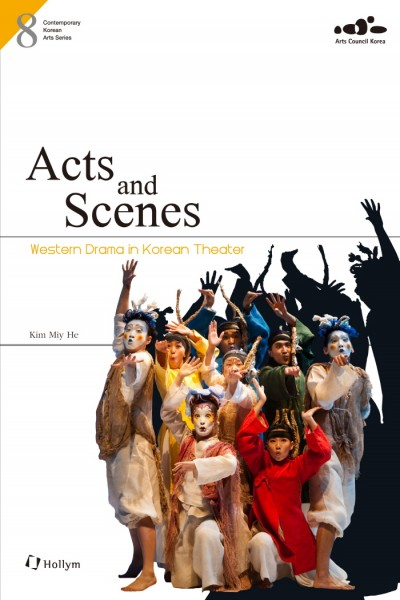 Acts and Scenes: Western Drama in Korean Theater