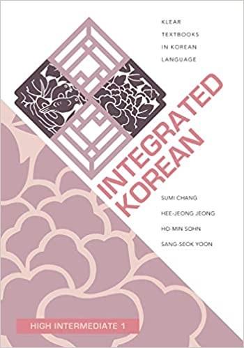 Integrated Korean: High Advanced 1 Textbook