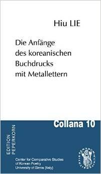 Die Anfänge des koreanischen Buchdrucks mit Metallettern