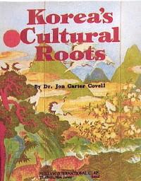 Korea`s Cultural Roots