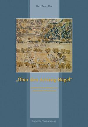 """Über den Arirang-Hügel"""